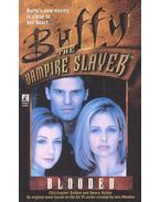Buffy the Vampire Slayer – Blooded - GOLDEN, CHRITOPHER – HOLDEN, NANCY