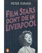 Film Stars Don't Die in Liverpool - TURNER, PETER