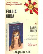 Follia nuda - TELFER, DARIEL