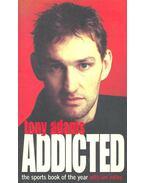 Addicted - ADAMS, TONY
