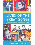 Lives of the Great Songs - LISLE, TIM de (editor)