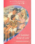 A Summer Kind of Love - Waverly, Shannon