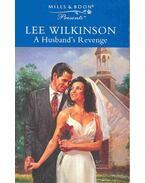 A Husband's Revenge - Wilkinson, Lee