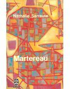 Martereau - Sarraute, Nathalie