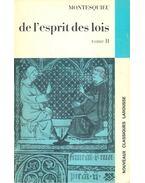 De l'esprit des lois – tome II - Montesquieu