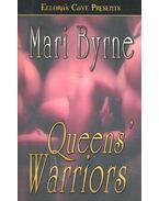 Queens' Warriors - BYRNE, MARI