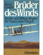 Brüder des Winds – Orville und Wilbur Wright - COMBS, HARRY