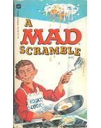 A Mad Scramble - FELDSTEIN, ALBERT B.