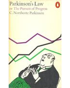 Parkinson's Low or the Pursuit of Progress - C. Northcote Parkinson