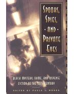 Spooks, Spies and Private Eyes - WOODS, PAULA L.