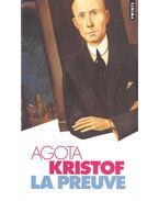 La prevue - Agota Kristof