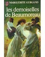 Les demoiselles de Beaumoreau - GURGAND, MARGUERITE