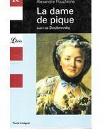 La dame de Pique suivi de Doubrovsky - POUCHKINE, ALEXANDRE