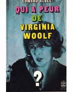 Qui a peur de Virginia Woolf? - Albee, Edward