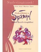 Nyelvvizsgázzunk – Gyakorlókönyv a spanyol szóbeli nyelvvizsgákhoz - GYŐRI, ANNA – MARTINEZ, ÁGNES