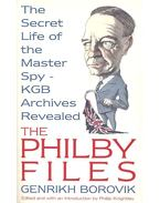 The Philby Files – The Secret Life of the Master Spy – KGB Archives Revealed - BOROVIK, GENRIKH