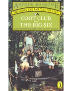 Coot Club and the Big Six - Arthur Ransome