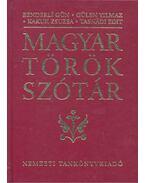 Magyar török szótár - GÜN, BENDERLI – YILMAZ, GÜLEN – KAKUK, ZSUZSA – TASNÁDI, EDIT