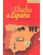 Vuelta a Espana – Spanyol nyelvtani gyakorlókönyv - BÁTKI, PIROSKA