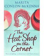 The Hat Shop on the Corner - CONLON-McKENNA, MARITA