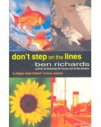 Don't Step on the Lines - RICHARDS, BEN