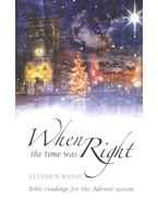 When the Time Was Right - RAND, STEPHEN