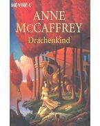 Drachenkind - McCAFFEY, ANNE