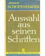 Auswahl aus seinen SChriften - Schopenhauer, Arthur
