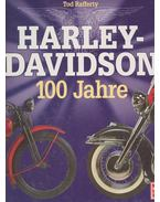 Harley-Davidson  - 100 Jahre - Rafferty, Tod