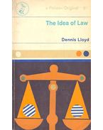 The Idea of Law - LLOYD, DENNIS