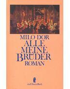 Alle meine Brüder - DOR, MILO