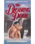 The Dreaming Pool - CHRISTOPHER, PAULA
