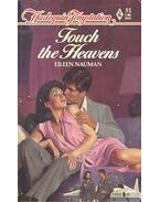 Touch the Heaven - NAUMAN, EILEEN