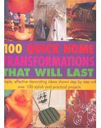 100 Quick Home Transformations that Will Last - WALTON, STEWART – WALTON, SALLY