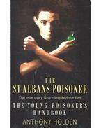 The St albans Poisoner - HOLDEN, ANTHONY