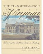 The Transformation of Virginia 1740-1790 - ISAAC, RHYS