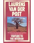 Venture to the Interior - Post, Laurens van der