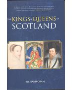 The Kings and Queens of Scotland - ORAM, RICHARD