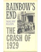 Rainbow's End – The Crash of 1929 - KLEIN, MAURY