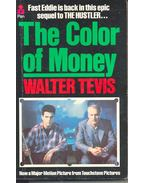 The Color of Money - TEVIS, WALTER