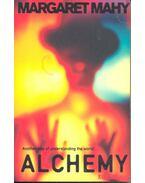 Alchemy - MAHY, MARGARET