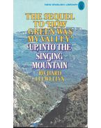 Up, into the Singing Mountain - Richard Llewellyn