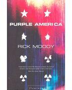 Purple America - Moody, Rick