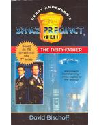 Space Precinct - The Deity-Father - Bischoff, David