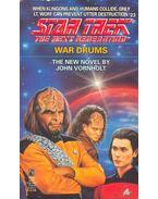 Star Trek – The Next Generation – War Drums - John Vornholt