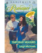 Temporary Measures - Michaels, Leigh