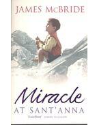 Miracle at Sant'Anna - McBRIDE, JAMES