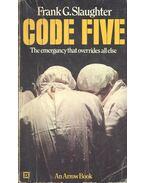 Code Five - Slaughter, Frank G.