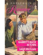 Garrett's Back in Town - Michaels, Leigh