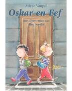 Oskar en Eef - VANPOL, MIEKE